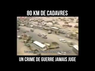 Irak : Il faut savoir à défaut de se le rappeler : Irak, 80 kilomètres jonchés de carcasses de voitures et de cadavres