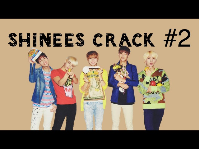 SHINee being extra (shinee crack 2)