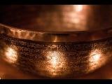 Целебные звуки тибетских поющих чаш для созерцания и медитации. Исцеление.Поющая чаша.