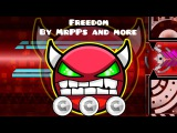 Geometry Dash - Freedom by MrPPs and more