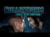 Bulletstorm: Full Clip Edition - Story Trailer (PS4) 1080p