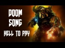 DOOM SONG - Hell to Pay by Miracle Of Sound