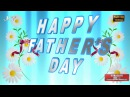 Happy Father's Day Wishes, Father's Day 2016, Father's Day Whatsapp, Fathers Day Greetings Video