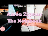 Aaron Zigman-The Notebook (Main Title)(Piano cover)