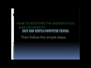 How to restore the hidden files or folders | Be Smart and Sharp