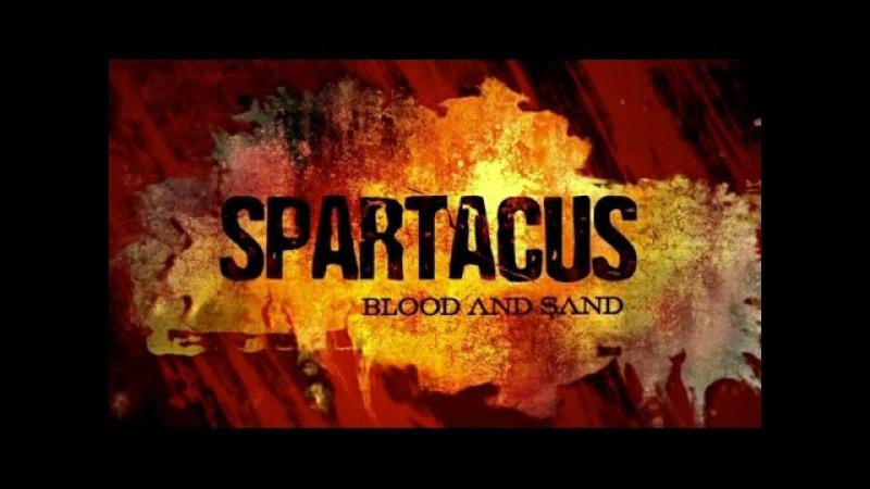 Спартак: Кровь и песок - Love Addict