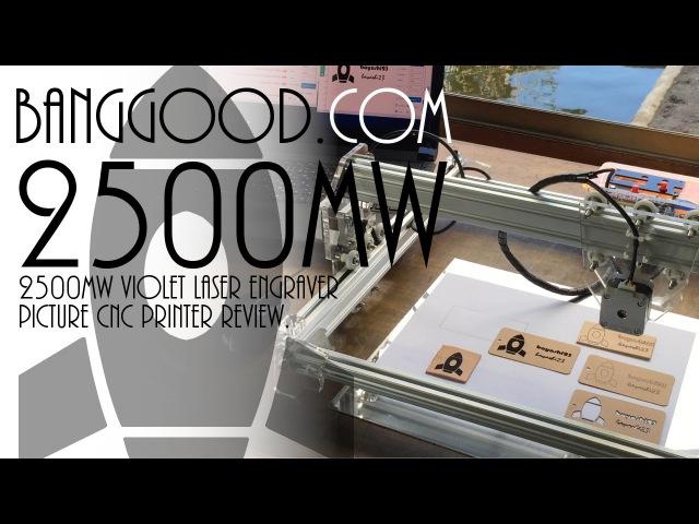 Banggood.com 2500mW Violet Laser Engraver Picture CNC Printer レビュー