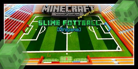 Превью для «Slime football | Minecraft PE  «0.15.X»»