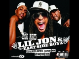 lil Jon&ampThe East Side Boyz Feat. Ying Yang TwinsGet Low
