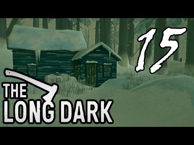 ТРУДОВЫЕ БУДНИ ДЖЕКИ =let's play= The Long Dark - Part 15 (Выживание)