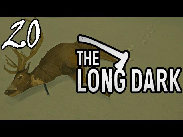 ДЖЕКИ СНОВА НА ОХОТЕ =survival let's play= The Long Dark - Part 20 (Выживание)