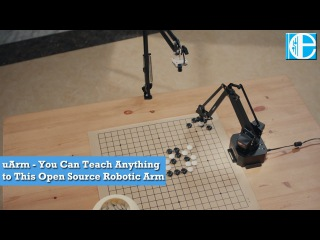 UArm - You Can Teach Anything to This Open Source Robotic Arm