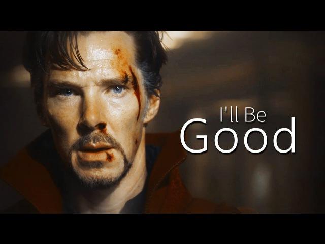 Doctor Strange   Ill Be Good
