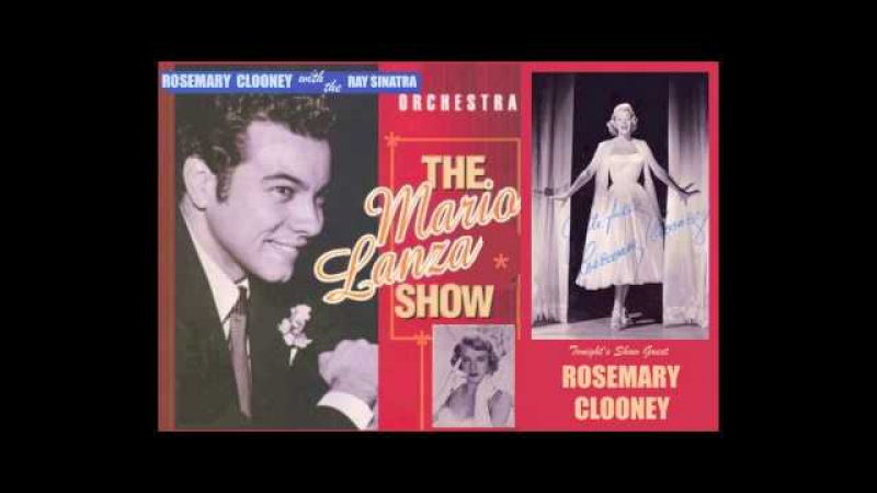 The Mario Lanza Show, with Rosemary Clooney (HD)