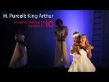 Henry Purcell - King Arthur - HD