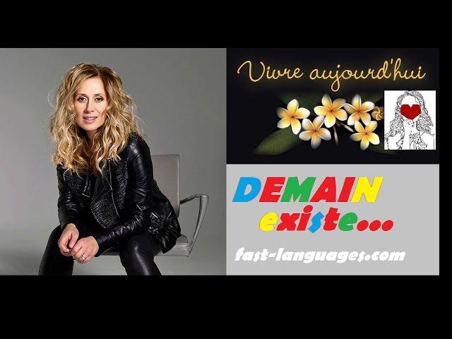 Французский язык по песням 6 с Кристиной Франц DEMAIN N'EXISTE PAS LARA FABIAN