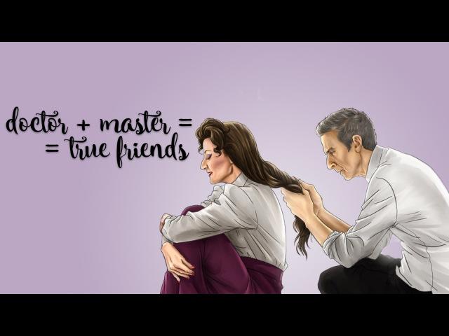 Doctor master = true friends