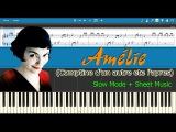 Comptine d'un autre ete l'apres - Amelie Slow + Sheet Music (Piano Tutorial)