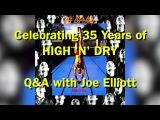HIGH 'N' DRY Album Q&ampA wJoe Elliott (2016)