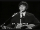 Yesterday - The Beatles (with subtitles)