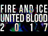 Fire &amp Ice - United Blood 2017
