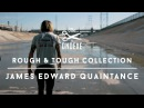 The DND EXE Presents: ROUGH AND TOUGH Collection w/ James Edward Quaintance (Jimmy Q)