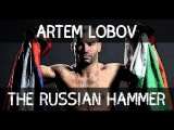 Artem The Russian Hammer Lobov | Highlights