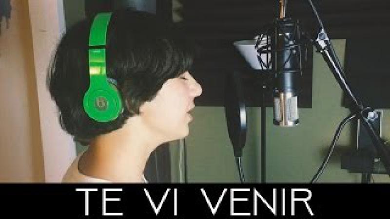 Te vi venir - Sin Bandera - Cover by Alan Matheus