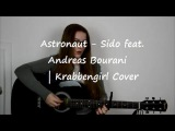 Astronaut - Sido ( feat. Andreas Bourani )  Krabbengirl Acoustic Cover