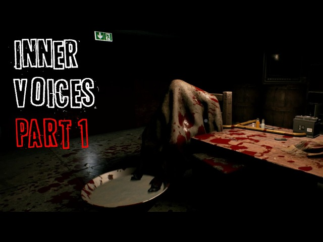 Inner Voices Gameplay - Part 1 - Walkthrough (No Commentary)