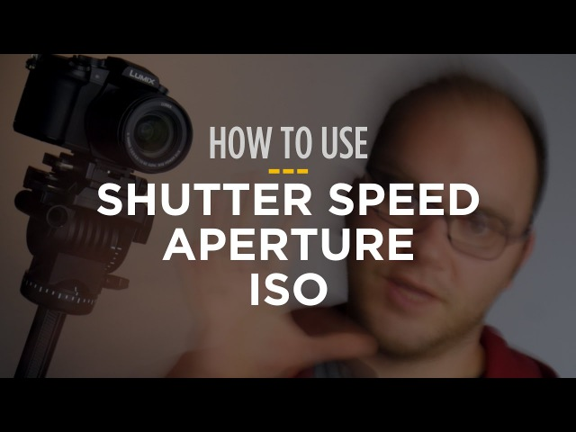 How to Use Shutter Speed, Aperture and ISO For Video