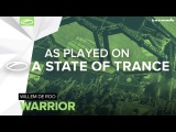 Willem de Roo - Warrior A State Of Trance 774
