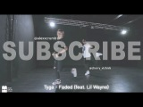 Tyga - Faded (feat. Lil Wayne) - choreography by @alexxcrumb @tyga @danceon @worldofdance