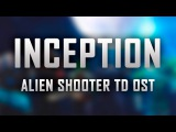 Untitled Project Of Maks_SF - Inception (Alien Shooter TD Soundtrack) Main Theme