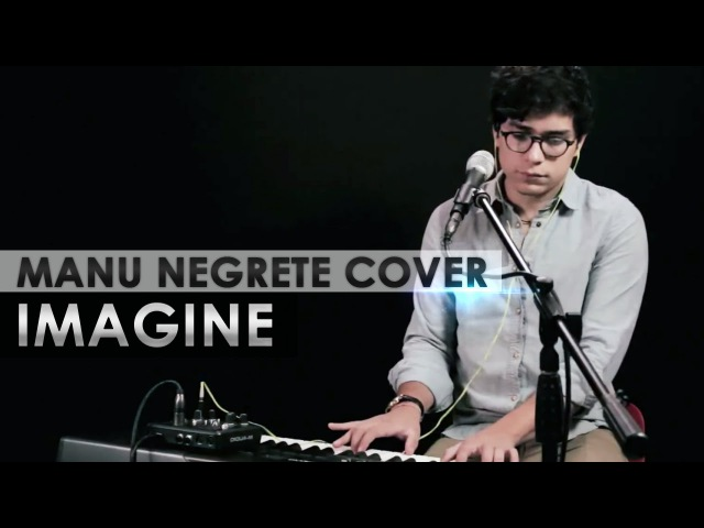 IMAGINE - MANU NEGRETE