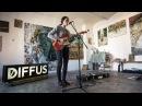 Fazerdaze - Little Uneasy (Live Session)   DIFFUS