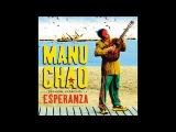 Manu Chao - Infinita Tristeza