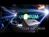 Emrah Is - Club Discorium (ISTANBUL)
