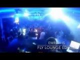 Emrah Is - Fly Lounge (EDIRNE)