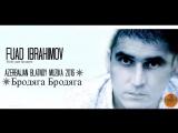 BLATNOY MUZIKA _ Бродяга Бродяга - Brodyaga Brodyaga 2016 Azeri