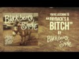 Blackberry Smoke - Payback's a Bitch (Official Audio)