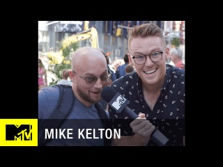 Are you DTF with Mike Kelton? | MTV Snapchat