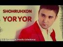 Shohruhxon - Yor yor (Yur Edit by. Active)