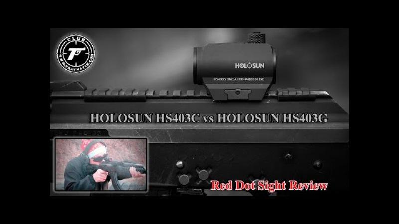 Обзор коллиматорных прицелов HOLOSUN (ХОЛОСАН) HS403C и HS403G