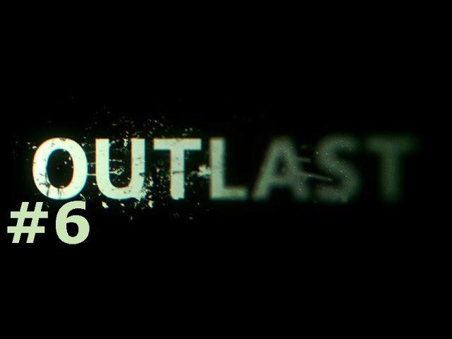 Outlast 6 - ЛАУНДРИ.