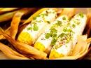 Запеченная кукуруза по-мексикански [Мужская Кулинария]
