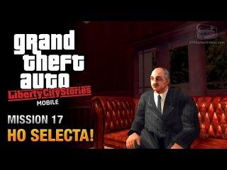GTA Liberty City Stories Mobile - Mission 17 - Ho Selecta!