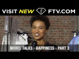 Model Talks Happiness Part Three  FTV.com