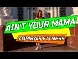 Jennifer Lopez - Ain't Your Mama  Zumba Fitness 2017