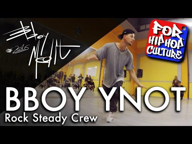 Bboy Ynot • Rock Steady Crew • TopRock Speech • Breakdance Workshop